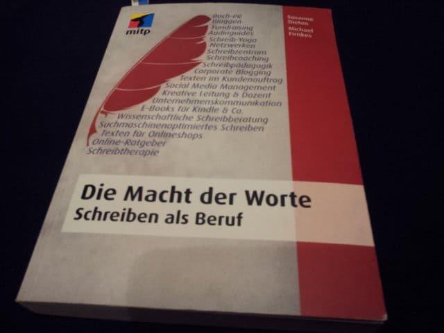 Bild vom Cover des Buches: Die Macht der Worte - Schreiben als Beruf