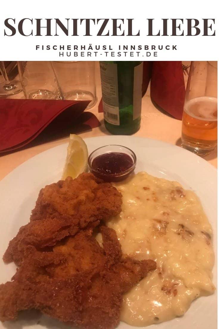 Leckeres Wiener Schnitzel mit grandiosen Kässpätzle im Fischerhäusl Innsbruck